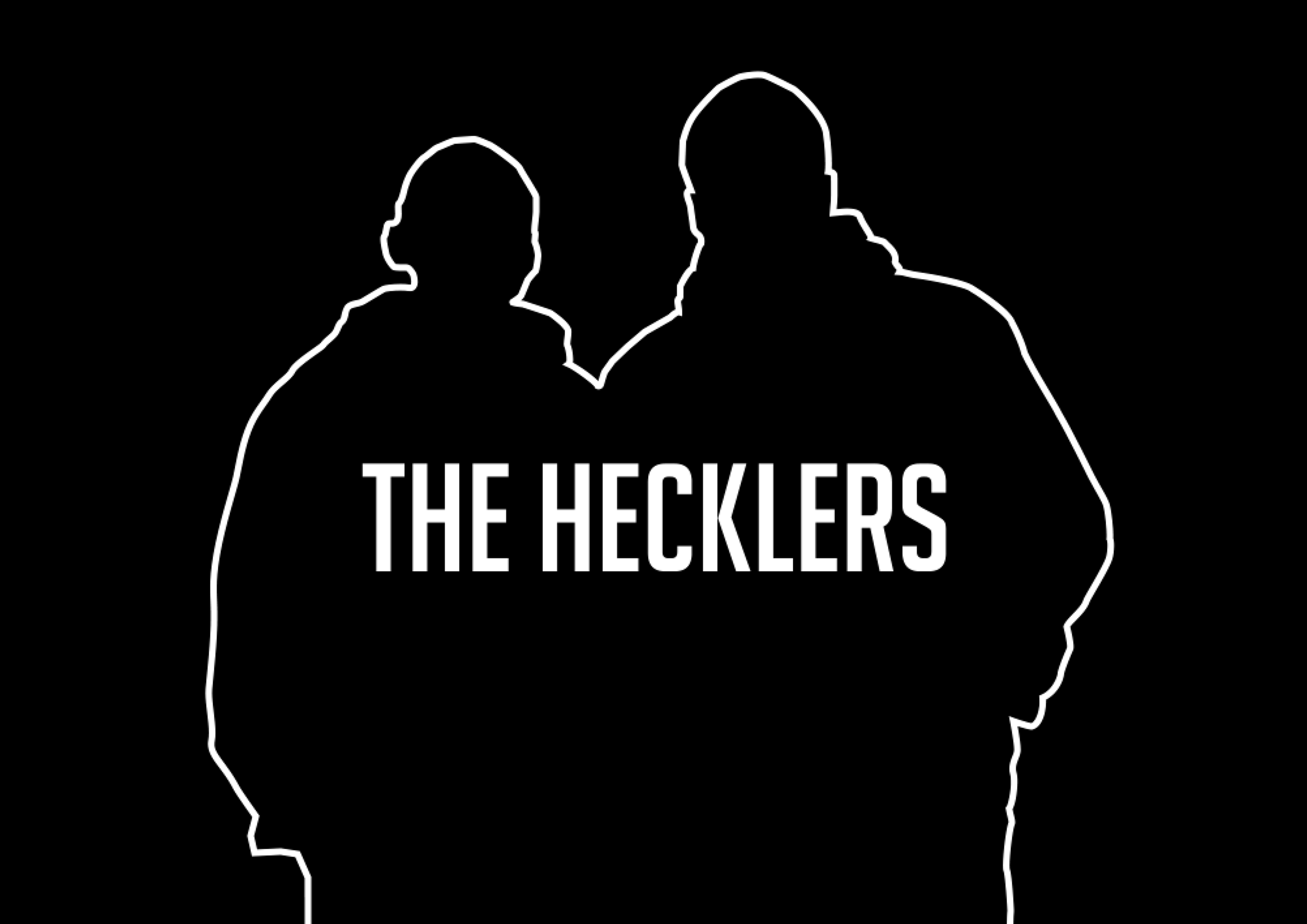 The Hecklers Podcast